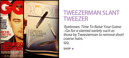 'Eyebrows: Time To Raise Your Game –Go for a slanted variety such as those by Tweezerman to remove short coarse hairs. ' GQ