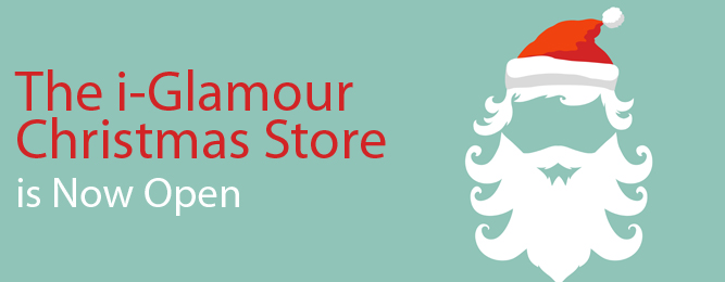 i-glamour Xmas Shop is Now Open. Gift Ideas for Everyone!