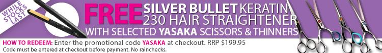 Yasaka Promotion - Free Silver Bullet Keratin 230 Hair Straightener